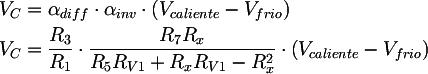 Latex:   V_{C} &= \alpha_{diff} \cdot \alpha_{inv} \cdot \left( V_{caliente} - V_{frio} \right) \\V_{C} &= \frac{R_{3}}{R_{1}} \cdot \frac{R_{7} R_x}{R_{5}R_{V1} + R_x R_{V1} - R_x^2} \cdot \left( V_{caliente} - V_{frio} \right)